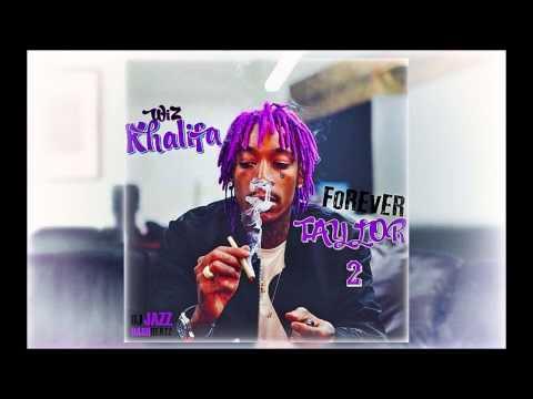 Wiz Khalifa   Forever Taylor 2 Full Mixtape