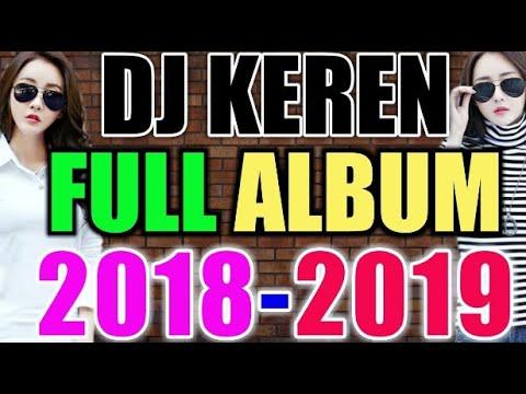 MUSIK DJ TERBARU 2019 FULL BASS NONSTOP KENCENG SAMPE PEGEL