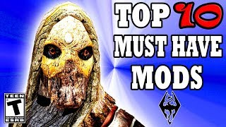 Skyrim Top 10 MUST HAVE Mods