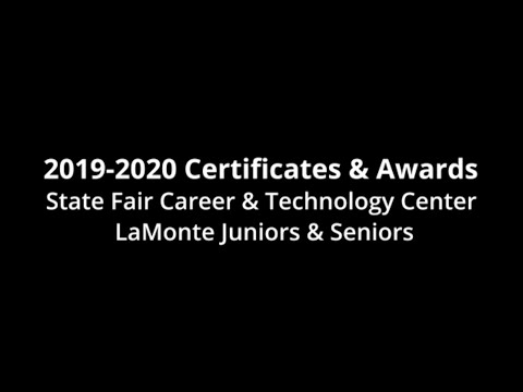 2019-2020 Career and Technology Center Certificates and Awards - La Monte High School
