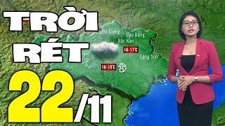 Dự báo thời tiết hôm nay và ngày mai 22/11 | Dự báo thời tiết đêm nay mới nhất