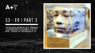 Season 3 Ep 9 - Part 3: Art, Technology & Transcendence