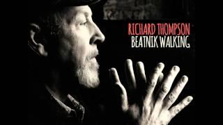 Richard Thompson | Beatnik Walking