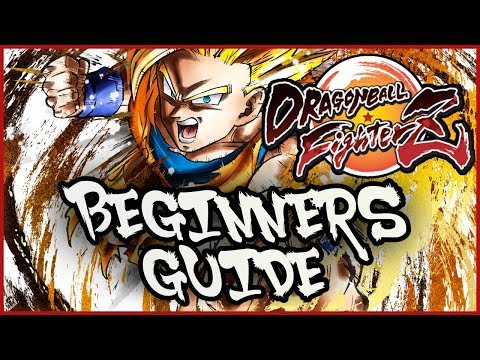 DRAGON BALL FIGHTERZ: BEGINNER'S GUIDE