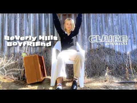 Claire Rosinkranz - Beverly Hills Boyfriend