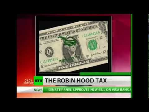 The Robin Hood Tax or Financial Transaction Tax.