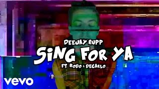 Rupp - Sing For Ya ft. BoDo, DeCarlo YouTube Videos