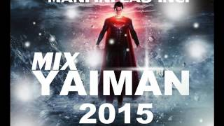 YAIMAN - MIX IDEAS .- REGGAETON 2015