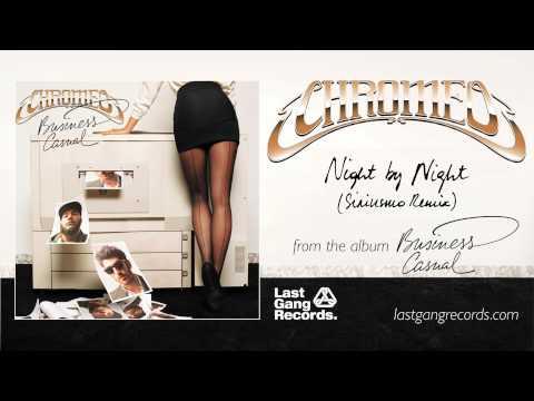 Chromeo  Night  Night Siriusmo Remix
