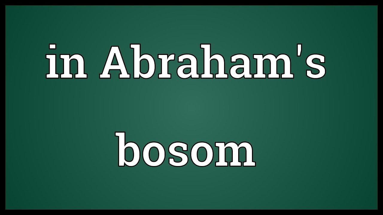 Abraham bosom meaning