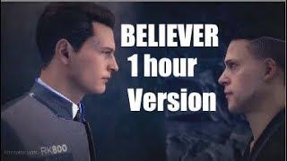 BELIEVER-Conner 1 hour Version