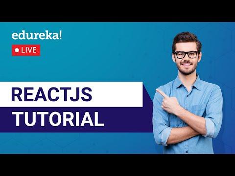 React JS Tutorial for Beginners | Learn React js | React.js Training | Edureka | ReactJS Live - 1