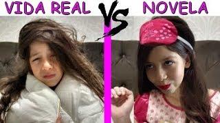 VIDA REAL VS NOVELA