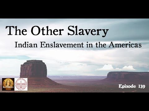 139 Andrés Reséndez, The Other Slavery: Indian Enslavement in the Americas