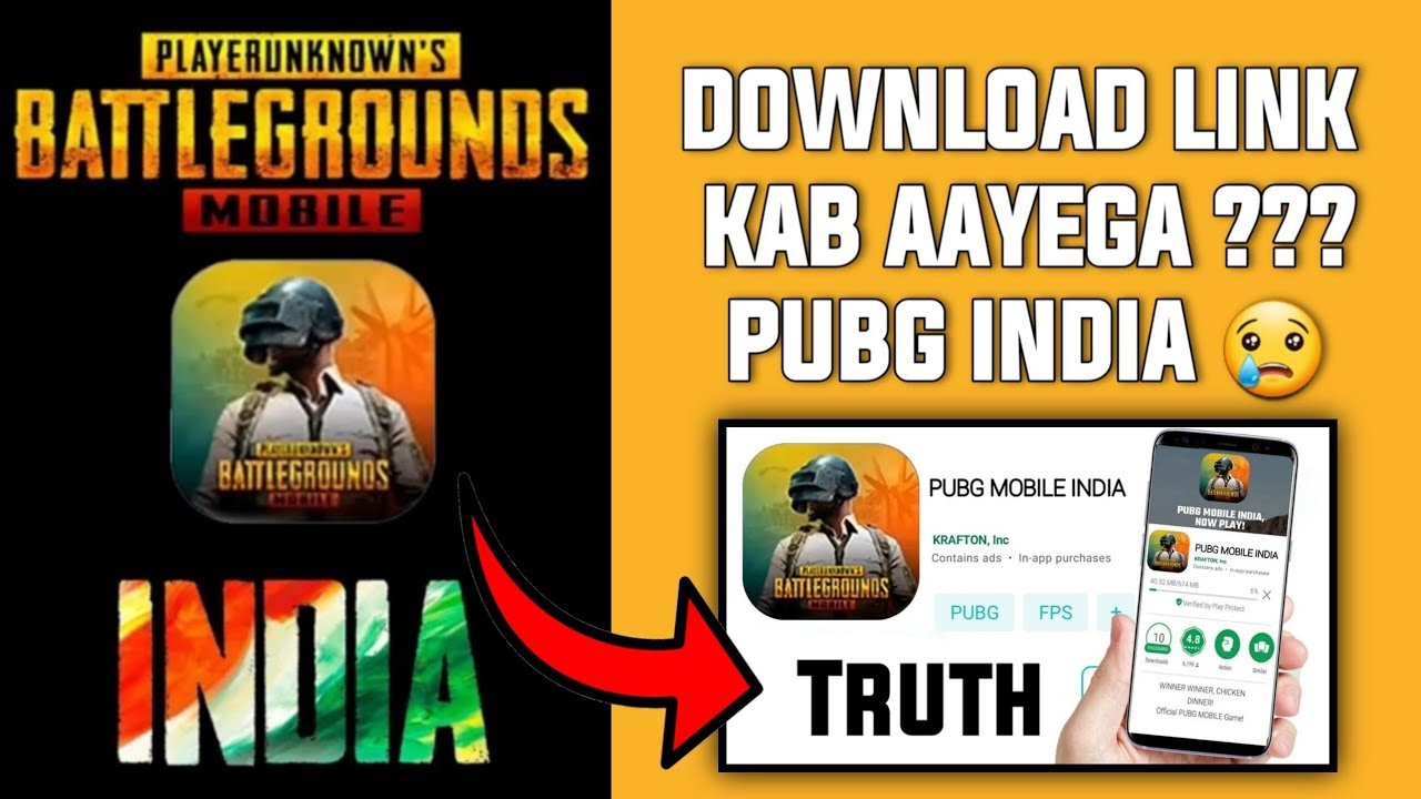 PUBG MOBILE INDIA DOWNLOAD LINK KAB AAYEGA !! TRUTH ABOUT PUBG MOBILE INDIA