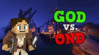 DE GODE VS. DE ONDE! - ArowCraft