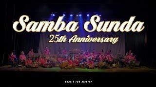 Samba Sunda 25th Anniversery