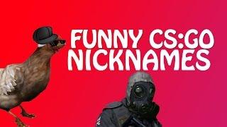 Funny CS:GO Nicknames!