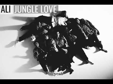 ALI - Jungle Love (Lyrics)