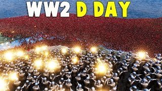 UEBS WW2 D-Day MASSIVE Invasion!  (Ultimate Epic Battle Simulator WW2 Gameplay)