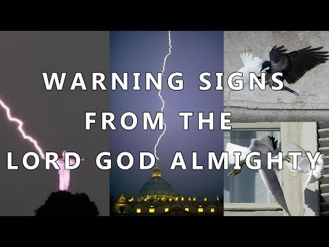 WARNINGS FROM GOD - BIRDS ATTACK PEACE DOVES, LIGHTNING STRIKES VATICAN AND CHRIST THE REDEEMER