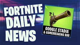 Fortnite Daily News *GOOGLE* STADIA & GAME BREAKING BUG (20 März 2019)