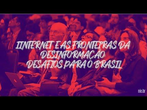 [FIB10] Sessão Principal 3 - Internet e as fronteiras da desinformação: desafios para o Brasil