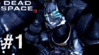 Dead Space 3 Gameplay Walkthrough Partie 1 - RÉVEIL BRUTAL - Prologue & Chapitre 1 [DS3]
