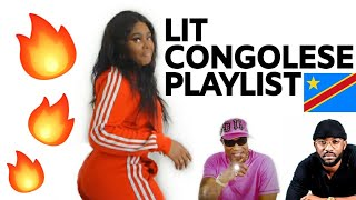 MY LIT CONGOLESE PLAYLIST (WARNING: GETS HEATED!!!)