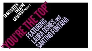 """You're The Top"" Performed By Laura Osnes & Santino Fontana"