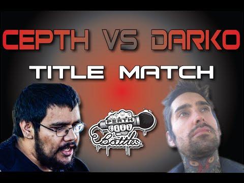 Darko Vs. Cepth | Perth City Battles 30 [Title Match]