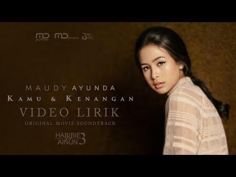 Maudy Ayunda - Kamu & Kenangan (Official Video Lirik) | OST Habibie & Ainun 3