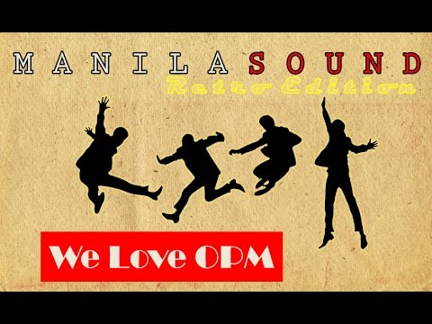 Retro Manila Sound [We LOVE OPM]