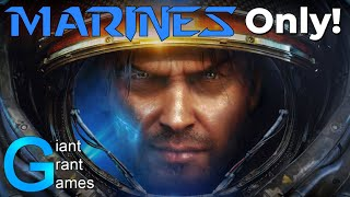 Can you ACTUALLY beat Starcraft 2 with only Marines?