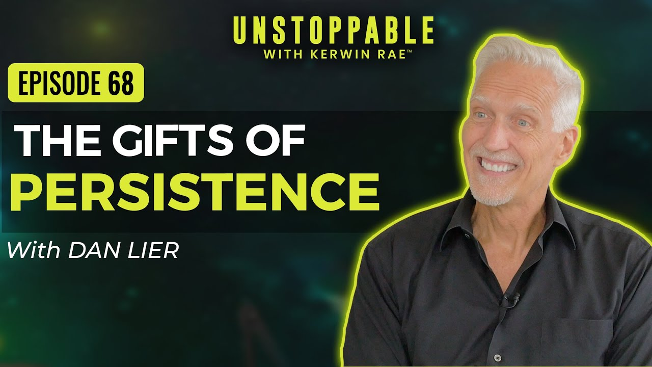 How To Develop Resilience Discipline And A Success Mindset Dan Lier Unstoppable 68