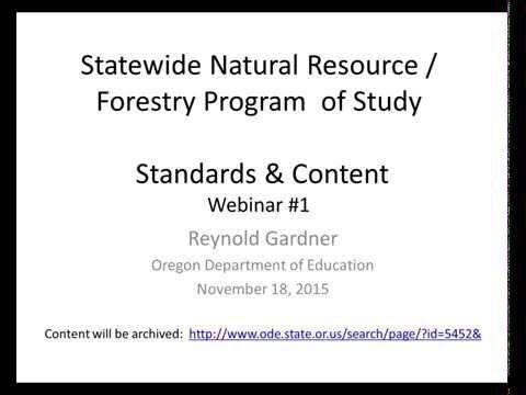 Webinar # 1 - November 18, 2015 - Statewide Natural Resource - Forestry Program of Study