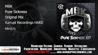 Video MBK - Pure Sickness (Kurrupt Recordings HARD - KRH171) download MP3, 3GP, MP4, WEBM, AVI, FLV November 2017