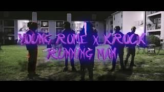 Young rome - Running man (dangerous) x K rock x Livey