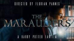 The Marauders - A Harry Potter Fan Film