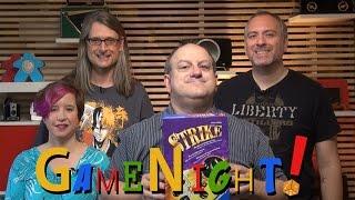 Strike - GameNight! Se3 Ep22