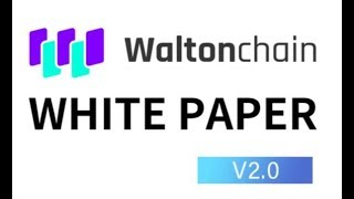 WaltonChain Whitepaper 2.0 Review