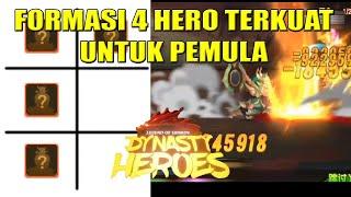 Formasi 4 Hero Terkuat Untuk Pemula   Dynasty Heroes - Legend Of Samkok