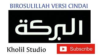 Download Marawis Al-Barokah Serang Banten ~BIROSULILLAH Versi Cindai~ (Kholil Studio)