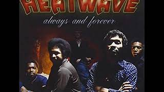 Heatwave - Always And Forever Slowed Down