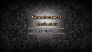 Consciousness Mechanics: The Movie