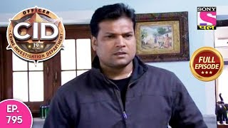 CID - Full Episode 795 - 15th October, 2018