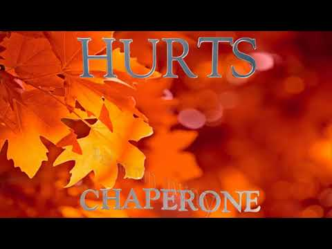 Hurts - Chaperone (Lyric Video)