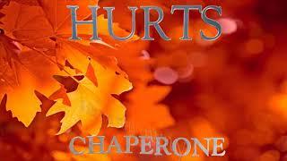 Hurts - Chaperone (Lyric Video)
