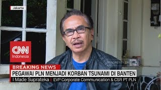 Pegawai PLN Menjadi Korban, 14 Orang Tewas | Tsunami di Selat Sunda