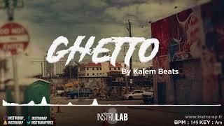 [SOLD] Instru Rap Trap/Banger | Sombre Instrumental Rap - GHETTO - Prod. By Kalem Beats